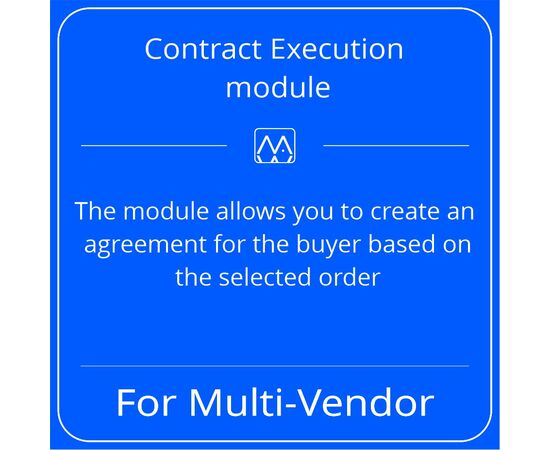 Contract Execution module for Multi-Vendor, License: CS-Cart Multi-Vendor, Subscribe to updates: 6 months, Number of domains: 1 domain, image , 2 image