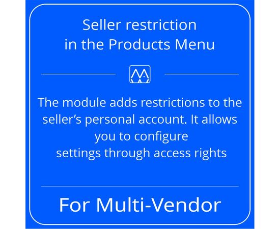 Seller restriction in the Products Menu for Multi-Vendor, License: CS-Cart Multi-Vendor, Subscribe to updates: 6 months, Number of domains: 1 domain, image , 2 image